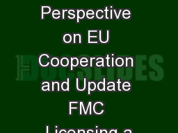 US Perspective on EU Cooperation and Update FMC Licensing a