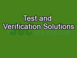Test and Verification Solutions