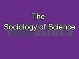 The Sociology of Science