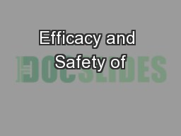 Efficacy and Safety of