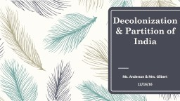Decolonization & Partition of India