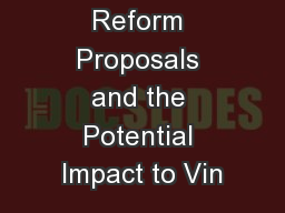 1 2017 Tax Reform Proposals and the Potential Impact to Vin