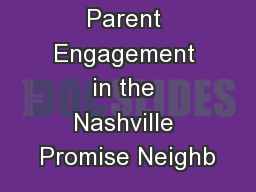 Improving Parent Engagement in the Nashville Promise Neighb