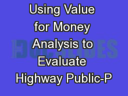 Using Value for Money Analysis to Evaluate Highway Public-P