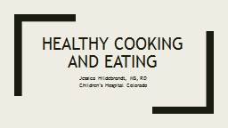 Healthy cooking and eating