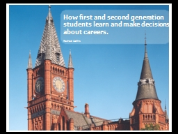 How first and second generation students learn and make dec