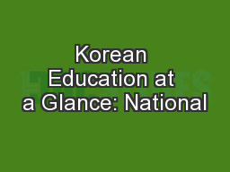 Korean Education at a Glance: National