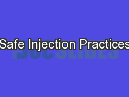 Safe Injection Practices PowerPoint PPT Presentation