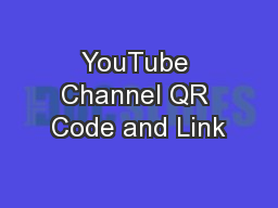 YouTube Channel QR Code and Link