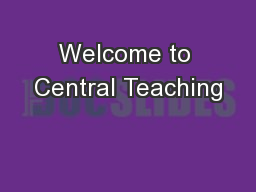 Welcome to Central Teaching