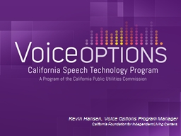 Kevin Hansen, Voice Options Program Manager PowerPoint PPT Presentation