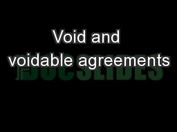 Void and voidable agreements PowerPoint PPT Presentation