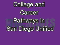 College and Career Pathways in San Diego Unified