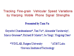 Tracking Fine-grain Vehicular Speed Variations by Warping M PowerPoint PPT Presentation