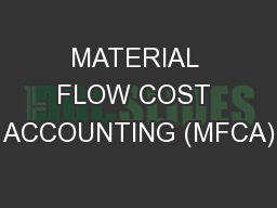 MATERIAL FLOW COST ACCOUNTING (MFCA) PowerPoint PPT Presentation