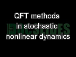 QFT methods in stochastic nonlinear dynamics
