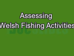 Assessing Welsh Fishing Activities