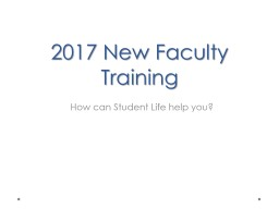 2017 New Faculty Orientation PowerPoint PPT Presentation