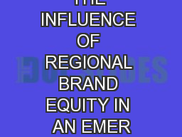 EXPLORING THE INFLUENCE OF REGIONAL BRAND EQUITY IN AN EMER