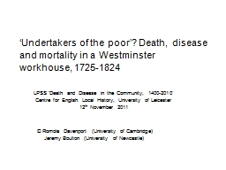'Undertakers of the poor'? Death, disease and mortality PowerPoint PPT Presentation