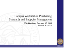 Campus Workstation Purchasing Standards and Endpoint Manage