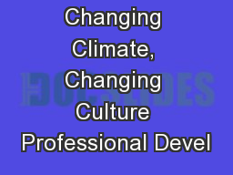 G-WOW Changing Climate, Changing Culture Professional Devel
