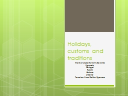 Holidays, customs and traditions PowerPoint Presentation, PPT - DocSlides