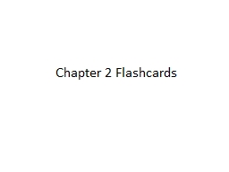Chapter 2 Flashcards PowerPoint PPT Presentation