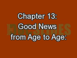 Chapter 13: Good News from Age to Age: