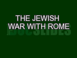 THE JEWISH WAR WITH ROME