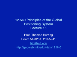 12.540 Principles of the Global Positioning System PowerPoint PPT Presentation
