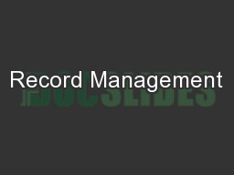 Record Management PowerPoint PPT Presentation