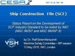 Ship Construction File (SCF)