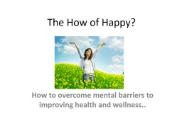 The How of Happy?