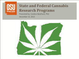 State and Federal Cannabis Research Programs
