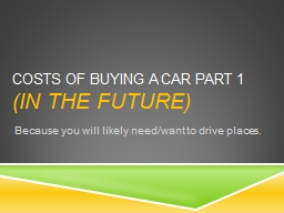Costs of Buying a Car Part 1 PowerPoint PPT Presentation