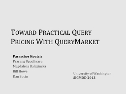Toward Practical Query Pricing With