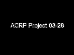 ACRP Project 03-28