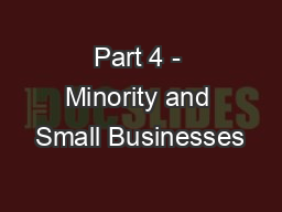 Part 4 - Minority and Small Businesses PowerPoint PPT Presentation