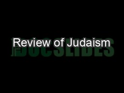 Review of Judaism PowerPoint Presentation, PPT - DocSlides