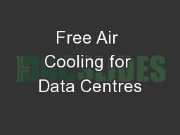 Free Air Cooling for Data Centres
