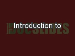 Introduction to PowerPoint PPT Presentation