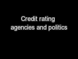 Credit rating agencies and politics PowerPoint PPT Presentation