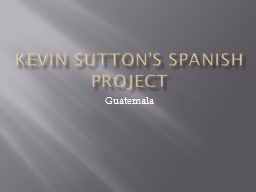 Kevin Sutton's Spanish Project