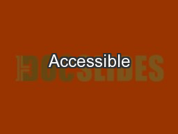 Accessible PowerPoint PPT Presentation