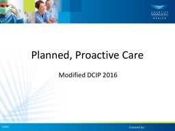 Planned, Proactive Care PowerPoint PPT Presentation