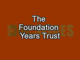The Foundation Years Trust