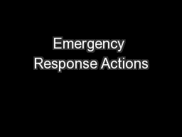Emergency Response Actions PowerPoint PPT Presentation