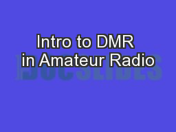Intro to DMR in Amateur Radio