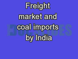 Freight market and coal imports by India